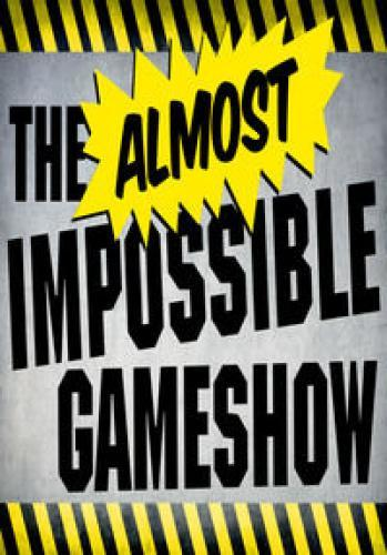 The Almost Impossible Game Show next episode air date poster