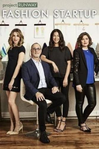 Project Runway: Fashion Startup next episode air date poster