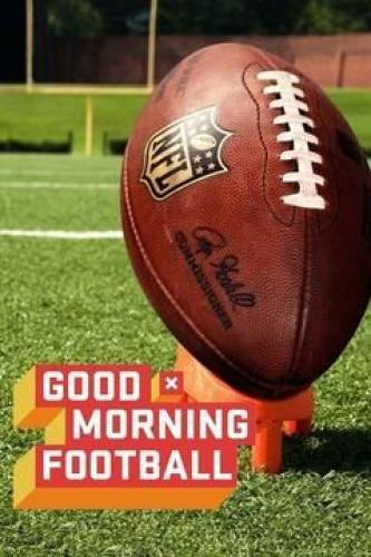 Good Morning Football next episode air date poster