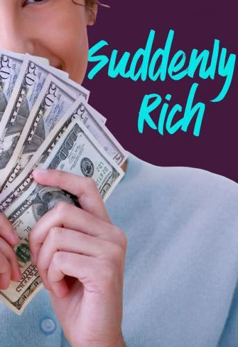 Suddenly Rich next episode air date poster