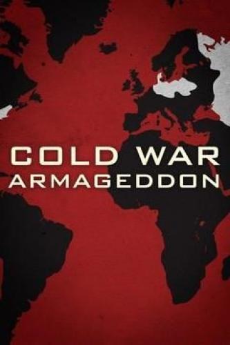 Cold War Armageddon next episode air date poster