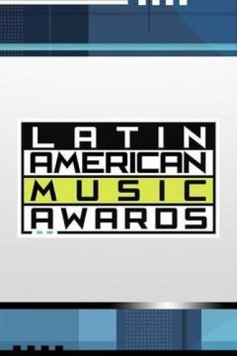 Latin American Music Awards next episode air date poster