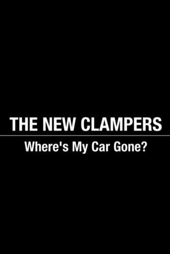 The New Clampers - Where's My Car Gone? next episode air date poster