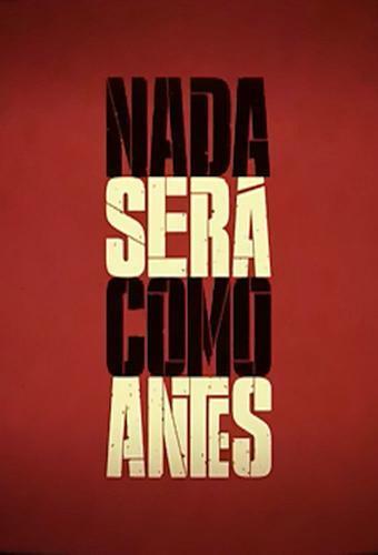 Nada Será Como Antes next episode air date poster