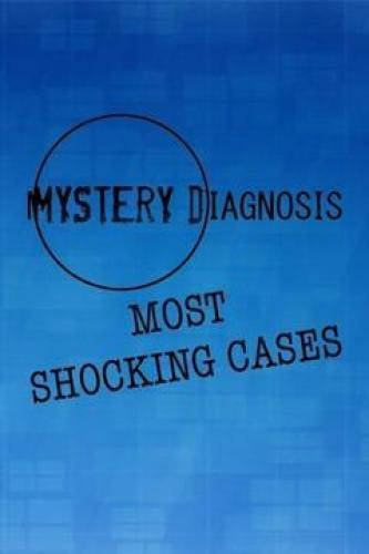 Mystery Diagnosis: Most Shocking Cases next episode air date poster