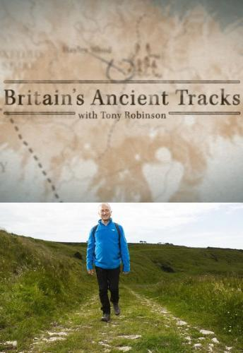 Britain's Ancient Tracks with Tony Robinson next episode air date poster