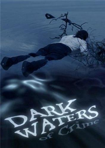 Dark Waters of Crime next episode air date poster