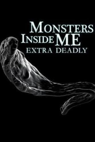 Monsters Inside Me: Extra Deadly next episode air date poster