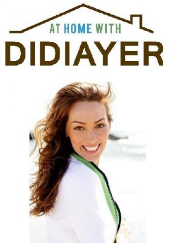 At Home with Didiayer next episode air date poster