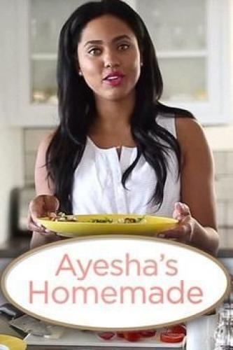 Ayesha's Homemade next episode air date poster