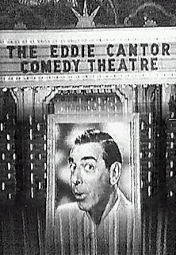 The Eddie Cantor Comedy Theatre next episode air date poster