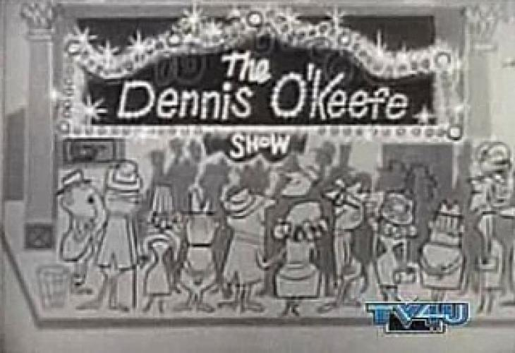 The Dennis O'Keefe Show next episode air date poster