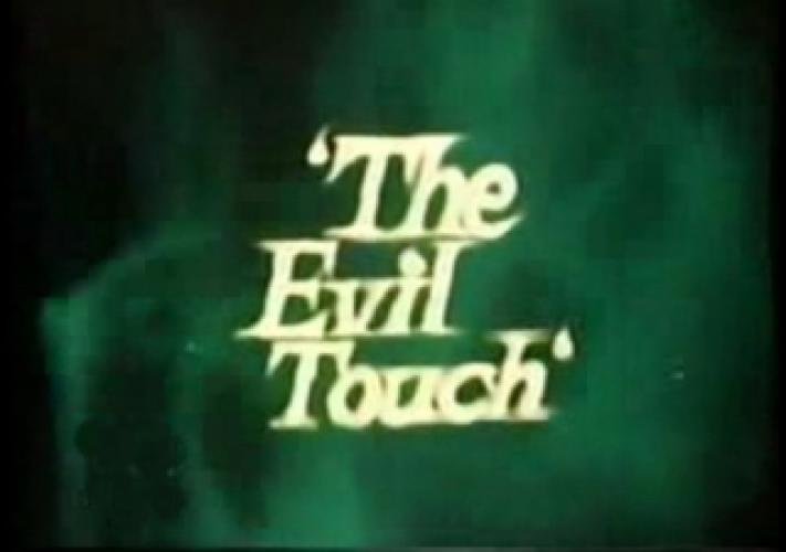 The Evil Touch next episode air date poster
