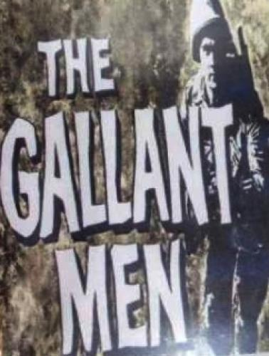 The Gallant Men next episode air date poster