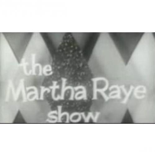 The Martha Raye Show next episode air date poster