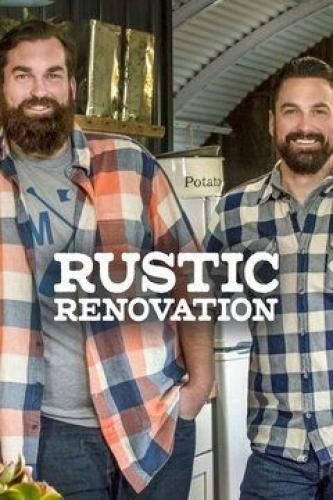 Rustic Renovation Next Episode Air Date Countdown