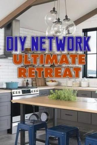 Diy Network Ultimate Retreat Next Episode Air Date Co