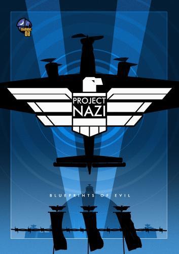 Project Nazi: The Blueprints of Evil Next Episode Air D