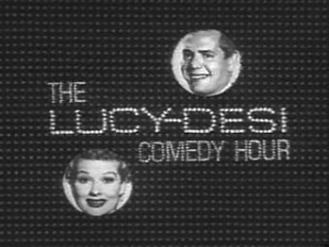The Lucy-Desi Comedy Hour next episode air date poster