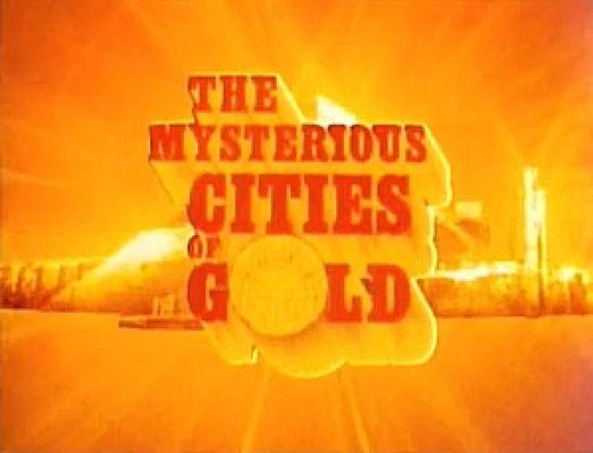 The Mysterious Cities of Gold next episode air date poster