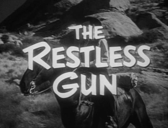 The Restless Gun next episode air date poster