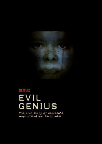 Evil Genius: The True Story of America's Most Diabolica