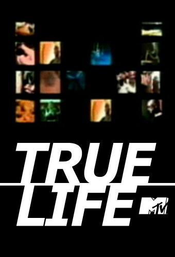 True Life next episode air date poster