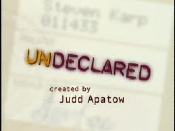 Undeclared next episode air date poster