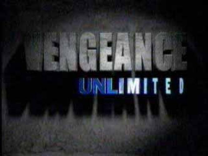 Vengeance Unlimited next episode air date poster