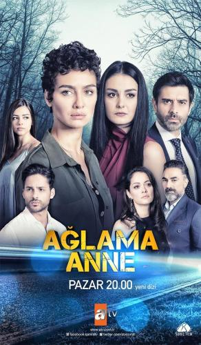 Ağlama Anne Next Episode Air Date & Countdown