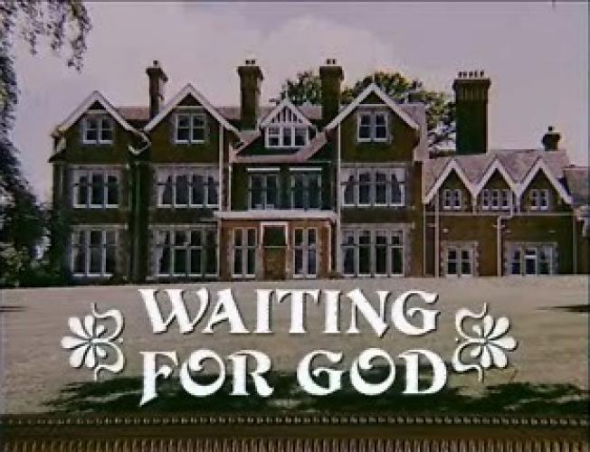 Waiting for God next episode air date poster