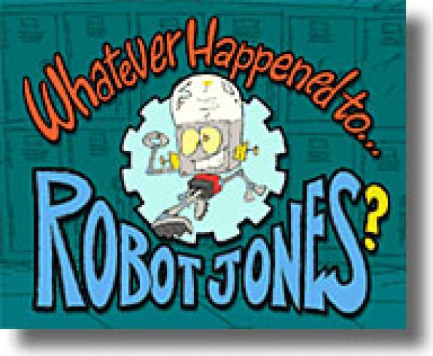 Whatever Happened to Robot Jones next episode air date poster