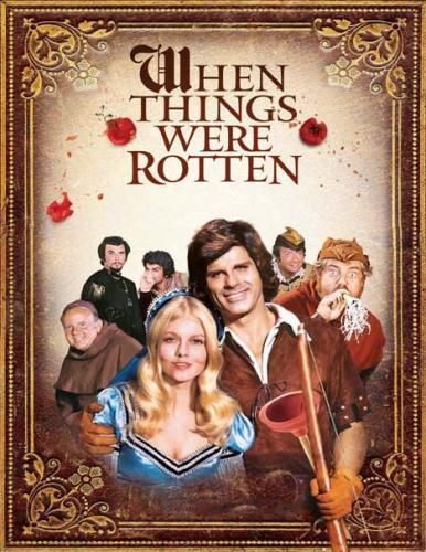 When Things Were Rotten next episode air date poster