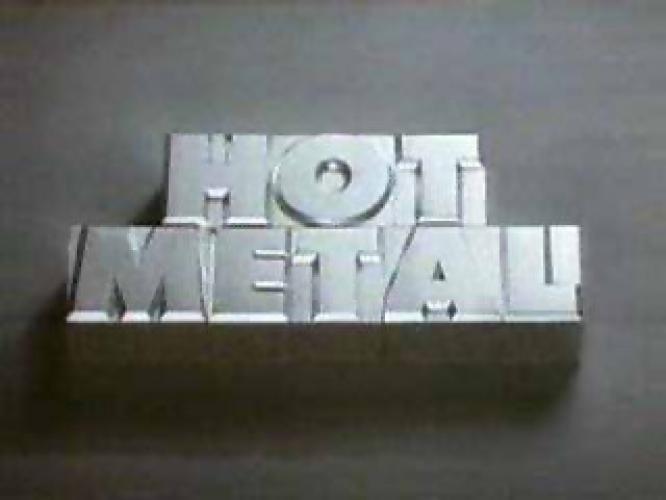 Hot Metal next episode air date poster