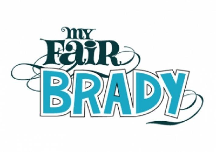 My Fair Brady next episode air date poster