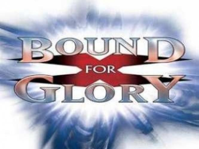 Bound For Glory next episode air date poster