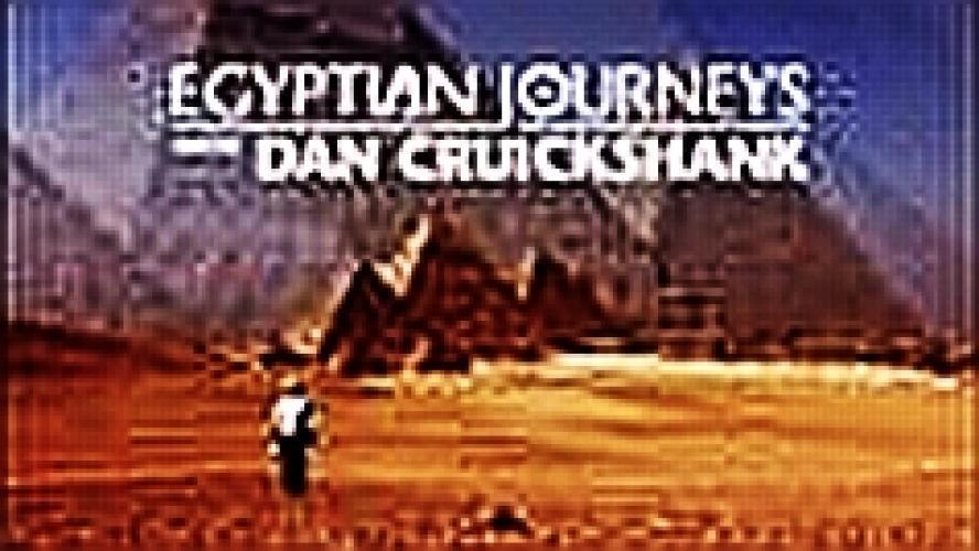 Egyptian Journeys with Dan Cruickshank next episode air date poster