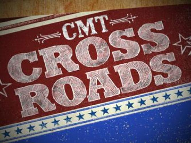 CMT Crossroads next episode air date poster