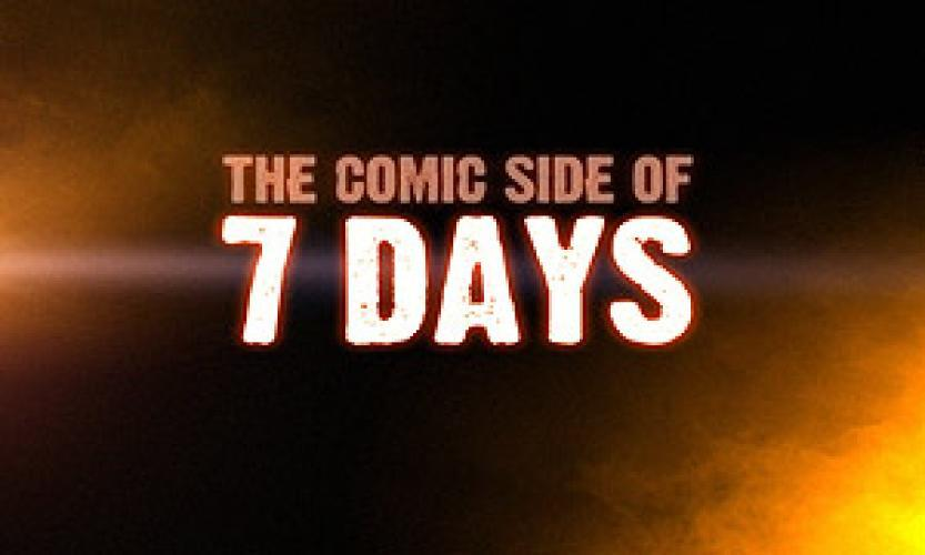 The Comic Side of 7 Days next episode air date poster