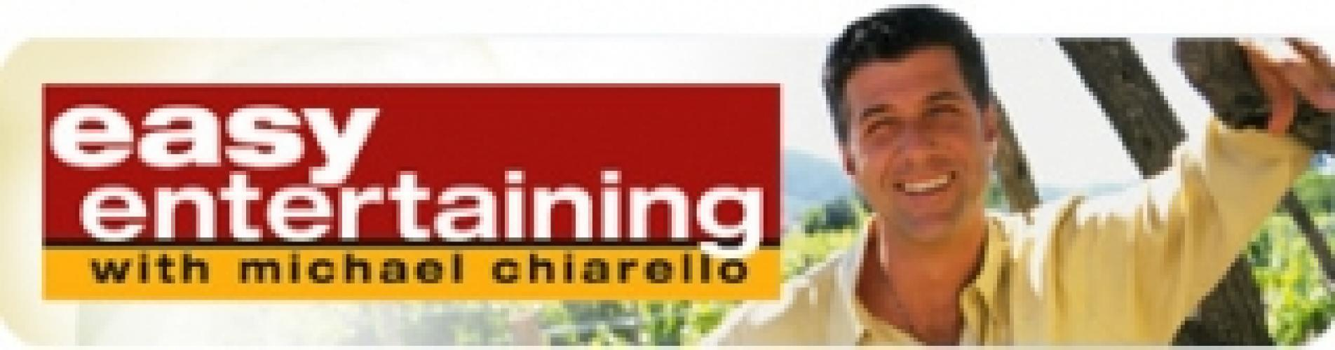 Easy Entertaining with Michael Chiarello next episode air date poster