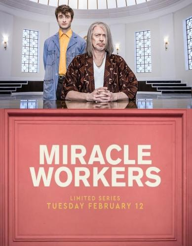 Miracle Workers next episode air date poster