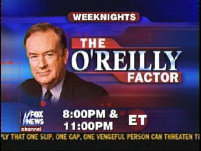 The O'Reilly Factor next episode air date poster