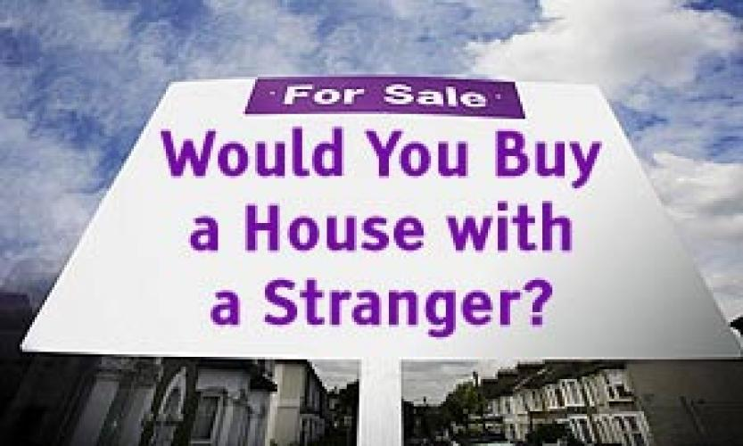 Would You Buy a House with a Stranger? next episode air date poster