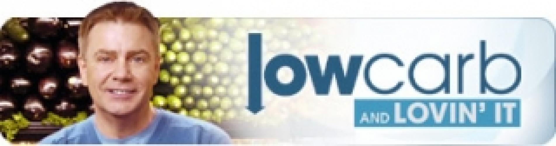 Low Carb and Lovin' it next episode air date poster