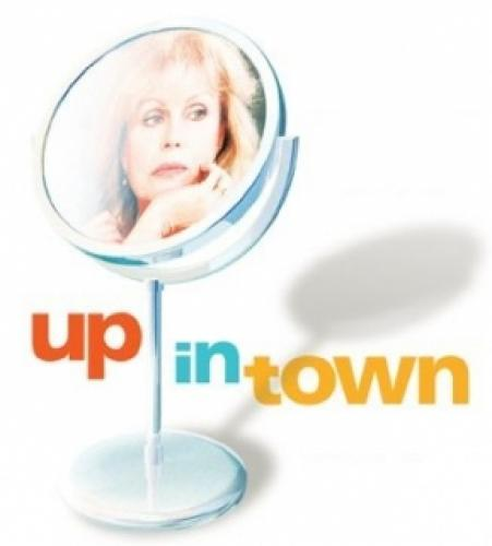 Up in Town next episode air date poster