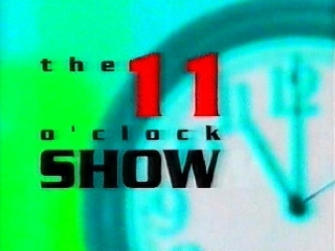 The 11 O'Clock Show next episode air date poster