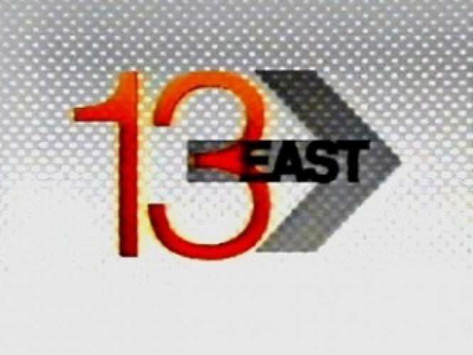 13 East next episode air date poster