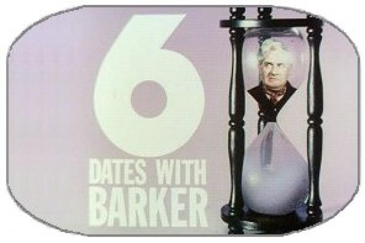 6 Dates with Barker next episode air date poster