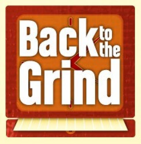 Back to the Grind next episode air date poster