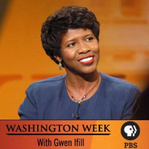 Washington Week with Gwen Ifill next episode air date poster